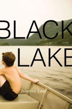 Black Lake: A Novel by Johanna Lane