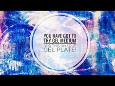 You Have Got to Try Gel Medium and This on a Gel Plate - YouTube