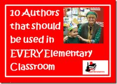 Authors to Have in Your Classroom - 10 Authors to read aloud in you classroom, using a read aloud journal to help students compare and contrast different books while working on different reading comprehension strategies.  Great for author studies.