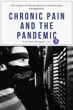 Chronic pain and the pandemic Chronic Illness, Chronic Pain, Fibromyalgia, Mental Health Resources, Pain Management, Migraine, Get Healthy, Depression, Anxiety