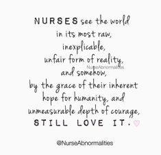 But I try, everyday, I try to still remember and see the. But I try, everyday, I try to still remember and see the good. The Effectiv - Nurses Week Quotes, Happy Nurses Week, Funny Nurse Quotes, Nurse Sayings, Quotes About Nurses, New Nurse, Nurse Love, Nurse Pics, Nurse Stuff