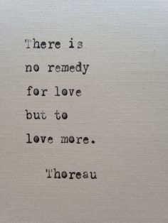 Thoreau love quote hand typed on antique typewriter