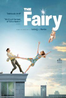 The Fairy (2011)  Delightful!  Strange! Somewhere between Buster Keaton and Sol Hurok; it is a French farce/slapstick charmer.