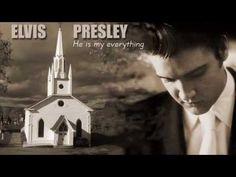 ELVIS PRESLEY  07/12   GOSPEL- (Ele é  meu tudo)