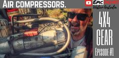 Episode 1 of Gear The very first addition to your setup that you MUST have before you head off road is a 12 volt air compressor. This series covers . Air Compressor, The Great Outdoors, 4x4, Tips, Advice, Country Living, Outdoor, Off Grid, Outdoor Living