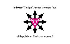 """Read: Is Bruce/""""Caitlyn"""" Jenner the new face of American Christianity? http://www.firebreathingchristian.com/archives/8630"""