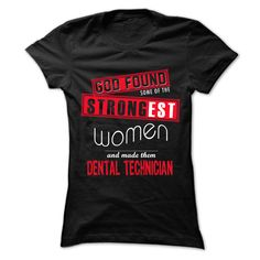 (Tshirt Deal Today) God Found Some Women And Dental technician 999 Cool Job Shirt [Tshirt design] Hoodies Tees Shirts