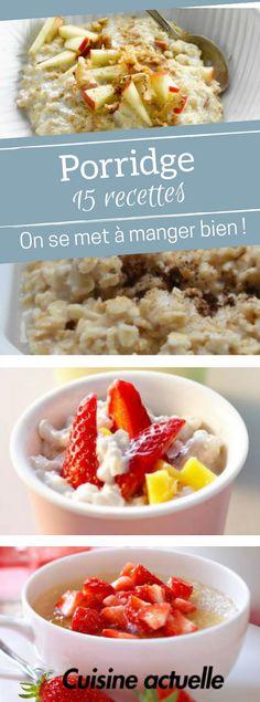 15 recettes de porridge pour le petit déjeuner