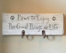 "Dog Leash Hanger, Dog Leash Holder, Wooden sign with hooks, Dog wood sign- ""Paws to enjoy the good things in life"" by Allison Miller Design"