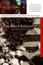 """The Blond Baboon (Amsterdam Cops)  By #JanwillemVanDeWetering While in the neighborhood investigating a pet poisoner, Grijpstra and de Gier of the Amsterdam police are called to the home of a wealthy, middle-aged woman, the former lover of a man known only as """"The Baboon,"""" when her body turns up in her garden."""