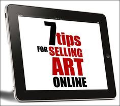 7-tips for Selling Art Online: How Buyers Find your Artwork - http://emptyeasel.com
