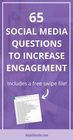 65 questions you can ask on social media to increase engagement. Includes a free swipe file. via @angiegensler #socialmedia #socialmediatips #socialmediamarketing