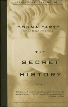 The Secret History: Donna Tartt: With elements of Animal Farm and Crime and Punishment , this is a mesmerizing tale of the allure of an odd, intellectual group of students at a small New England college.