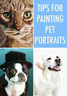 Woof! Meow! Squawk! Tips for Painting Pet Portraits