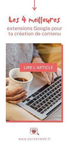 Extensions, Le Web, Digital Marketing, Google, Place, Blog, Content Marketing, Entrepreneurship, Tips