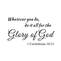 Whatever You Do Do It All for the Glory of God 1 Corinthians 1031 Home Inspirational Mural Quote Vinyl Wall Sticker Decals Transfer Christian Bible Scripture Words Lettering Size2 38 x 23 -- You can find out more details at the link of the image.