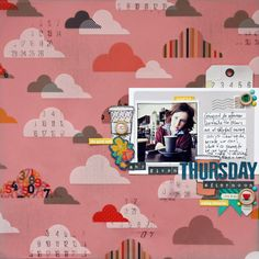 Any Given Thursday Afternoon, by Sharmaine Kruijver using the Bistro Collection from www.cocoadaisy.com #cocoadaisy #scrapbooking #kitclub #layout #clouds #cluster #stamping #doodle