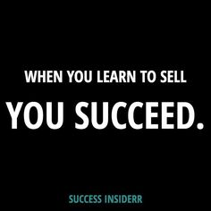 """Sell is NOT a Dirty Four-Letter Word! - Some people think """"SELL"""" is a dirty four letter word. Selling allows your prospects to know how to work with you  If you dont tell them youll never get the biz!! - The reality is simple learn to sell on any platform and your success will be unstoppable. - #SuccessInsiderr"""