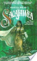 Anna Lee Waldo - Sacajawea - On my list of three all time favorite books