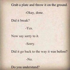 Broken plate:  words hurt