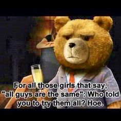 ted the movie quotes | had to repost this. It is hilarious. Ted is a visionary. #ted # ...