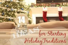 """14 ideas for starting new holiday traditions. I really love the """"want, need, wear, read"""" gift idea and the Christmas Bucket."""