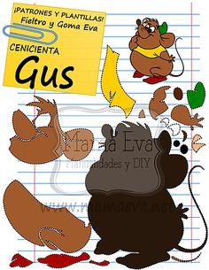 Descarga gratis nuestras plantillas para goma eva y fieltro de tus personajes favoritos: Cenicienta, los ratones Jack y Gus...