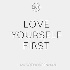 love yourself first. need to ALWAYS remember this! The Words, Great Words, Daily Quotes, Great Quotes, Quotes To Live By, Inspirational Quotes, Motivational, Employer Branding, Words Quotes