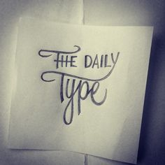 #THEDAILYTYPE