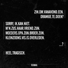 Quotes Boyfriend Nederlands 27 Ideas For 2019 Dutch Quotes, New Quotes, Change Quotes, Happy Quotes, Words Quotes, Bible Quotes, Wise Words, Quotes To Live By, Inspirational Quotes
