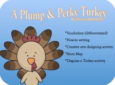 """Plump & Perky Turkey"" Literacy Activities"