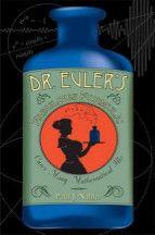 Dr. EulerâS Fabulous Formula: Cures Many Mathematical Ills