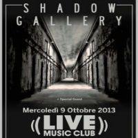 Ottobre 2013 - Tornano in Italia gli Shadow Gallery la band più prog di sempre ... al Live Club Trezzo s/Adda Milano.