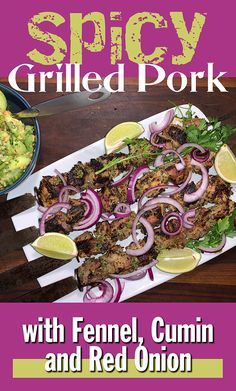 Imbued with spices that char at high heat, this aromatic pork recipe is a snap to throw together — exactly what you want for a night of summer grilling. Grilled Pork, Fennel, Skewers, Pork Recipes, I Foods, Spicy, Grilling, Good Food