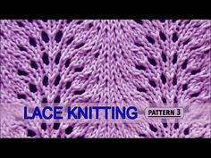 Vidéo en anglais.Feather and Fan  |  Lace Knitting Pattern #3