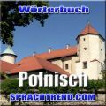 Digitales Wörterbuch Polnisch-Deutsch / Deutsch-Polnisch mit über 14000 Einträgen begleitet Sie zuverlässig beim Lernen der Fremdsprache Polnisch.