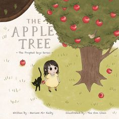 The Apple Tree: The Prophet Says Series by Mariam Al-Kalby http://www.amazon.com/dp/0988507064/ref=cm_sw_r_pi_dp_fO0Hub0XMRCCV