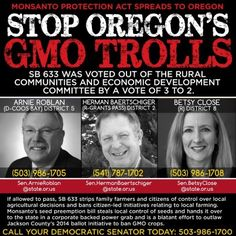 The Monsanto Protection Act Spreads To Oregon! Tell Oregon to act now and stop SB 633 here! http://www.facebook.com/FoodDemocracyNow