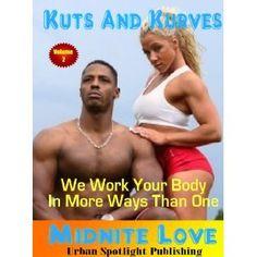 Kuts And Kurves- Volume 2 (Kindle Edition)  http://www.amazon.com/dp/B007QVAOQG/?tag=goandtalk-20  B007QVAOQG