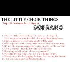 I take offense but some of these are true...and I was kind of a soprano so that makes it ok.