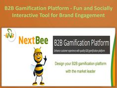View and download B2B Gamification Platform - Fun and Socially Interactive Tool for Brand Engagement.pptx on DocDroid
