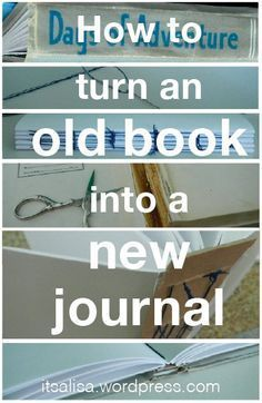 How to turn an Old Book into a New Journal! Being able to make something useful out of something forgotten is one of many joys in my life. Such as this new trend of turning old books into new journals. It is a terrific idea, however I am n… Handmade Journals, Handmade Books, Book Journal, Art Journals, Bullet Journal, Travel Journals, Journal Ideas Smash Book, Photo Journal, Diy Papier