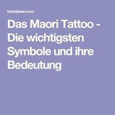Maori Tattoos, Maori Tattoo Meanings, Maori Tattoo Designs, Love Tattoos, Tattoos For Guys, Tattoos For Women, Tattoo Symbole, Tattoo Signification, Moko