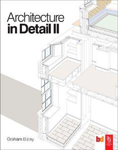Architecture in Detail II - Graham Bizley