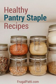 Healthy Pantry Staple Recipes
