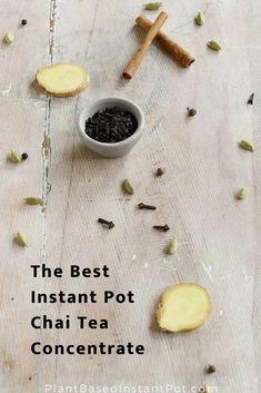 The Best Instant Pot Chai Tea Concentrate