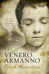 A Slightly Frustrating Novel : Mark Roberts Reviews 'Black Mountain' by Venero Armanno
