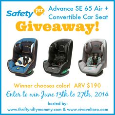 Safety 1st Advance SE 65 Air + Convertible Car Seat Giveaway! - Viva Veltoro