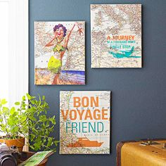 Print travel-related words or images on old map, then affix to canvas.  Better Homes & Gardens