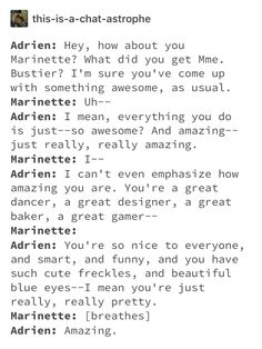Kagami: So you like Marinette don't you? Adrien: Me liking Marinette? Me: You just complemented the heck out of her. She's dying because of how much you complemented her and you call her a friend? Meraculous Ladybug, Ladybug Comics, Ladybugs, Bugaboo, Miraculous Ladybug Kiss, When Things Go Wrong, The Power Of Love, Kids Shows, Rwby